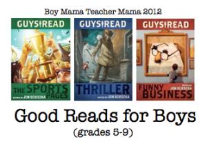 Boy Mama Teacher Mama: Books for Middle School Boys